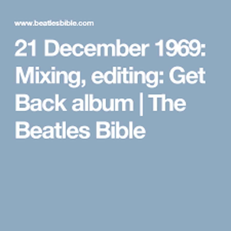 The Beatles - A Day in The Life: December 21, 1969